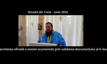 Prin sinodul din Creta ecumenismul este decretat oficial in Biserica lui Hristos