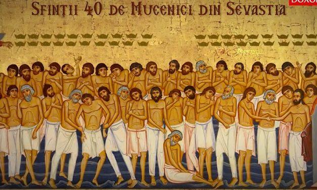 Luna martie în 9 zile: pomenirea Sfinţilor patruzeci de Mucenici care au mărturisit în cetatea Sevastiei (†320)