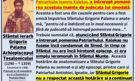 Sf. Grigorie Palama a înterupt pomenirea Patriarhului eretic Ioannis Kalekas