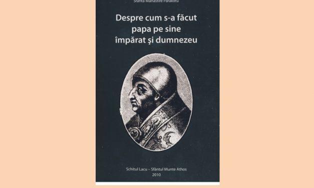 Despre cum s-a făcut papa pe sine împărat şi dumnezeu