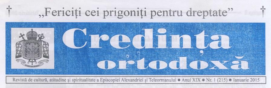 Revista Credința ORTODOXĂ nr. 215 – 1 pe ianuarie 2015