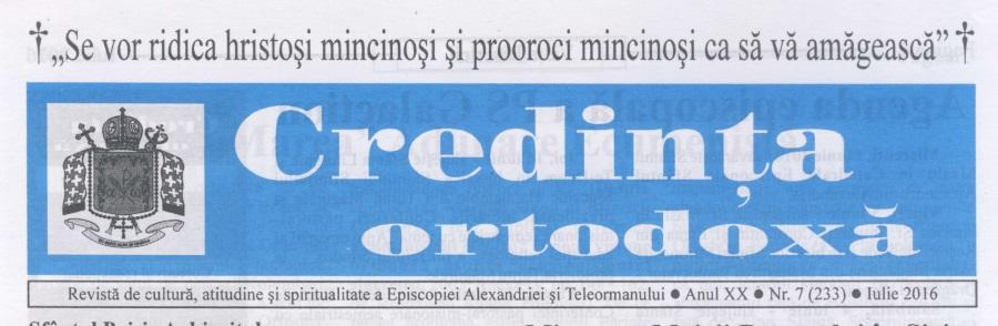 Revista Credința ORTODOXĂ nr. 233 – 7 pe iulie 2016