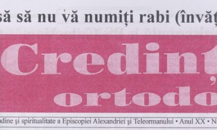 Revista Credința ORTODOXĂ nr. 238 – 12 pe decembrie 2016