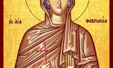 SINAXAR – 25 iunie: pomenirea Sfintei Preacuvioasei mult-pătimitoarea Fevronia (†334)