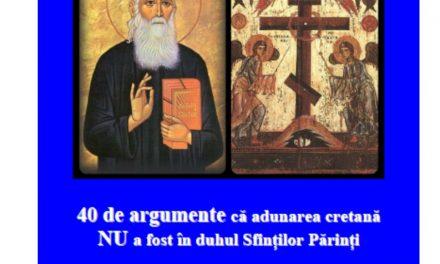 """Apel pentru tipărirea Broșurii care conține 40 de argumente că """"Sinodul"""" din Creta nu a fost în duhul Sfinților Părinți"""