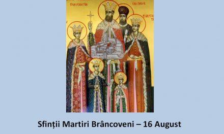 SINAXAR – 16 august: Sfinții Martiri Brâncoveni – Sfânta familie a ultimilor conducători români, cu adevărat creștini