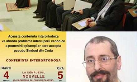 Omilia teologului Mihai-Silviu Chirilă pentru sinaxa din 4 aprilie: Biserica Ortodoxă Română împotriva ecumenismuluişi a pseudosinodului din Creta