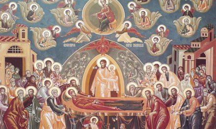 ADORMIREA MAICII DOMNULUI. Astăzi este altă ÎNVIERE. Predica Sf. Iustin Popovici