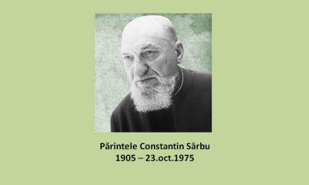 42 de ani de la trecerea la Domnul a Părintelui Constantin Sârbu – un mare slujitor al altarului