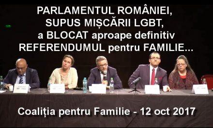 Referendumul pentru familie este definitiv, aproape definitiv BLOCAT…