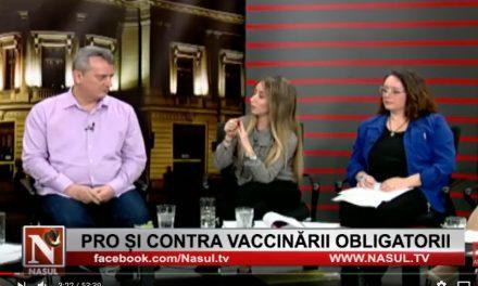 Video (NASUL TV): VACCINAREA OBLIGATORIE. Invitați Adrian Cacovean (medic), Ani Crețu (actrita), Cristina Ileana Dumitrache (deputat), Marina Alexandru (avocat), Dumitru Badragan (avocat)