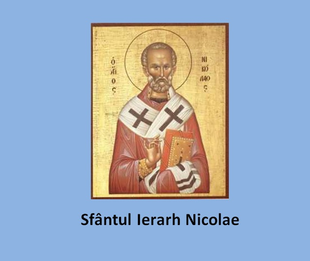 Predica rostită la praznicul Sfântului Ierarh Nicolae de Pr. Ciprian Ioan Staicu – 6 decembrie 2017