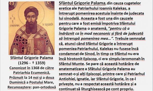 Duminica Sfântului Grigorie Palama – adevărat exemplu pentru mirenii, preoții, monahii, monahiile și episcopii din prezent, de ATITUDINE față de panerezia ecumenismului sincretist: