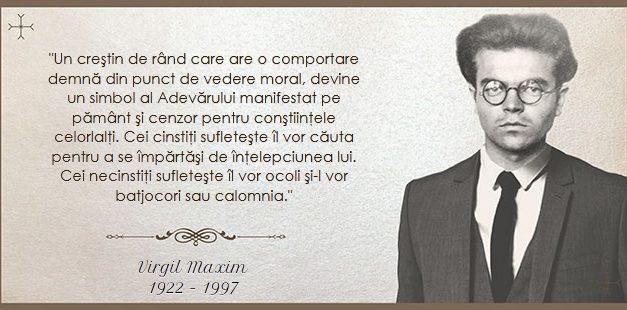"""Sinaxarul demnității românești. 19 martie – Virgil Maxim: """"nu trebuie să mă salvez numai pe mine, ci voi avea răspundere față de o comunitate de suflete."""""""