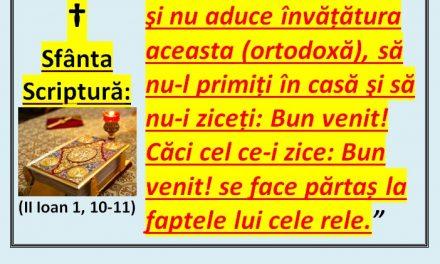 """Ereticul papa Francisc va vizita România! """"Dacă cineva vine la voi şi nu aduce învățătura aceasta (ortodoxă), să nu-l primiți în casă şi să nu-i ziceți: Bun venit! Căci cel ce-i zice: Bun venit! se face părtaș la faptele lui cele rele """"(2 Ioan I, 10-11)"""