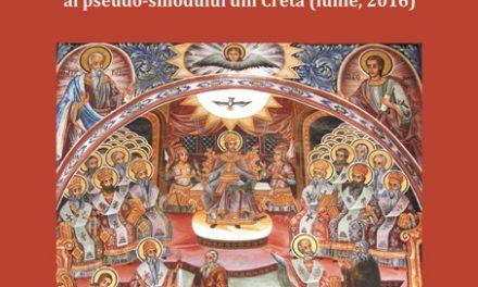 """Gheron Sava Lavriotul: Analiză critică ortodoxă a documentului """"Relațiile Bisericii Ortodoxe cu restul lumii creștine"""" al pseudo-sinodului din Creta (iunie, 2016)"""