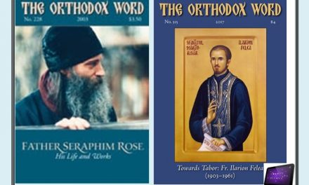 """Vă oferim înregistrări audio și Colecția de reviste """" Cuvântul Ortodox"""" (""""The Orthodox Word"""") – revistă creată, editată și tipărită de Părintele Serafim Rose"""
