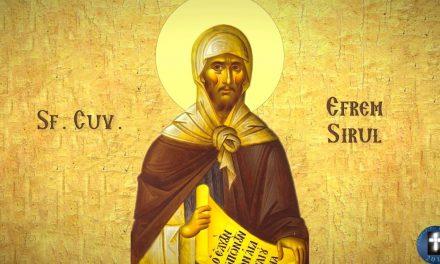 """Sfântul Efrem Sirul despre cauza necredinței în vremurile din urmă: """"Celor ce își au mintea permanent la lucruri lumești, măcar dacă ar și auzi, nu vor crede, și urăsc pe cei ce le-ar spune"""""""