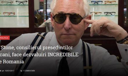 Roger Stone, consilierul președinților americani, face dezvăluiri INCREDIBILE despre România
