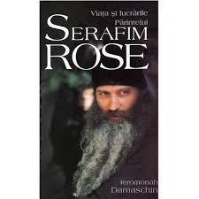 """Epilogul cărții despre """"Viața Părintelui Serafim Rose"""":"""