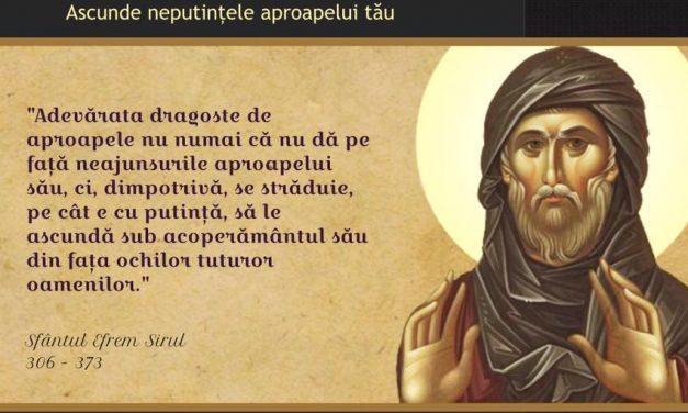 Sf. Efrem Sirul despre adevărata dragoste de aproapele – acum, la început de an bisericesc, și nu numai…