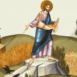 Semănătorul Hristos și ereticii/schismaticii de azi… – Predica Pr. Dr. Ciprian Ioan Staicu la Duminica a XXI-a după POGORÂREA SFÂNTULUI DUH – 13 oct. 2019