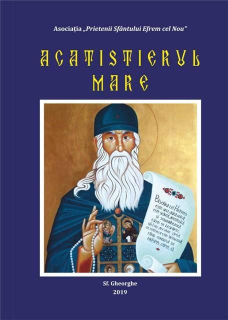 Acatistierul Mare – o ofrandă închinată Sfinților strămoși ai neamului românesc și tuturor Sfinților