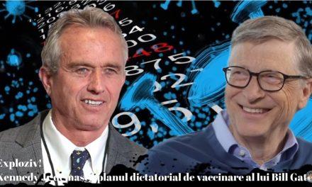 Kennedy Jr. demască planul dictatorial de vaccinare al lui Bill Gates