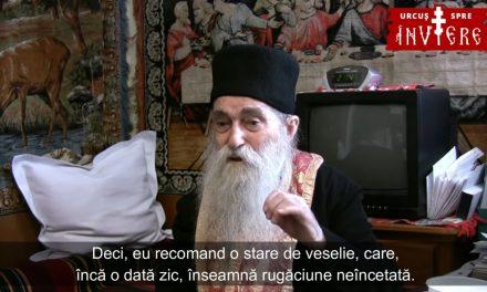 Stare de veselie interioară, adică rugăciune neîncetată – Părintele Arsenie Papacioc