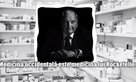 Medicina occidentală este medicina lui Rockefeller
