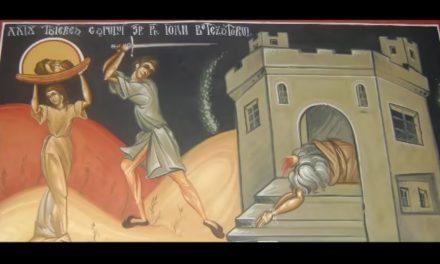 Predica Părintelui Andrei la Tăierea Capului Sfântului Ioan Botezătorul – 29 august 2020