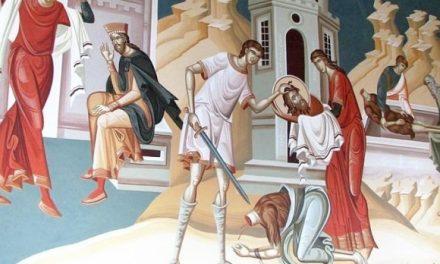 Predica Părintelui Antonie la Tăierea Capului Sfântului Ioan Botezătorul – 29 august 2020