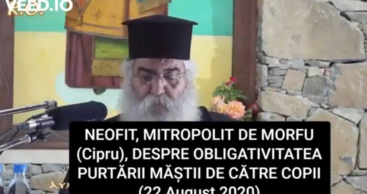 Neofit, Mitropolit de Morfu (Cipru) – despre obligativitatea purtării măștii de către copii