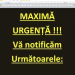 MAXIMĂ URGENȚĂ!!! – VĂ NOTIFICĂM următoarele…
