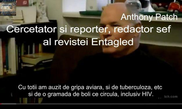 Vaccinurile, VACCINAREA MORTALĂ și al 3-lea lanț de ADN. Anthony Patch – cercetător și reporter, redactor șef al revistei Entangled (video de 9 min)