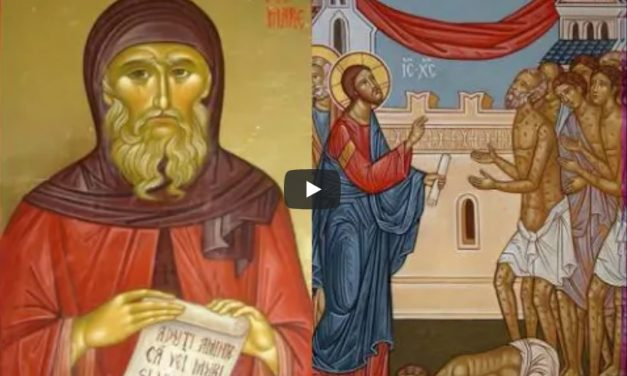 Predica Părintelui Antonie la vindecarea celor 10 leproși și Sf. Antonie cel Mare 17 ianuarie 2021