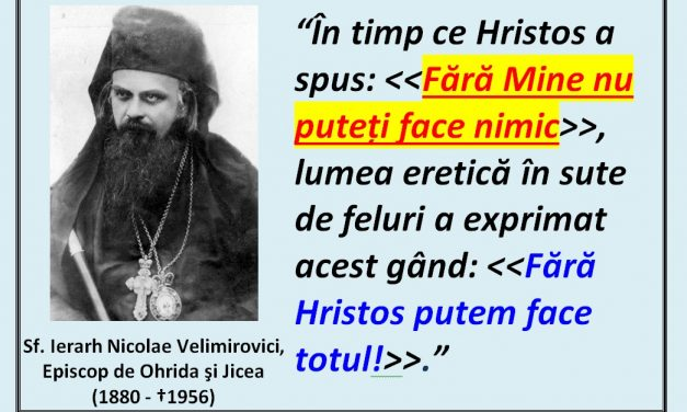 Mărgăritare duhovniceşti – citate din opera Sfântului Nicolae Velimirovici