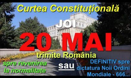 Joi 20 mai 2021 – Curtea Constituțională va lua cea mai importantă decizie din ultimii 31 de ani: constituționalitatea Legii 55 din 15 mai 2020. Este decizia CRUCIALĂ de care depinde categoric viitorul țării – începerea redresării României sau afundarea ireversibilă în dictatura Noii Ordini Mondiale