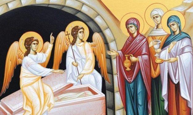 Predica Părintelui Antonie la Duminica a 3-a după Paști (a Sfintelor Femei Mironosițe) – 16 mai 2021