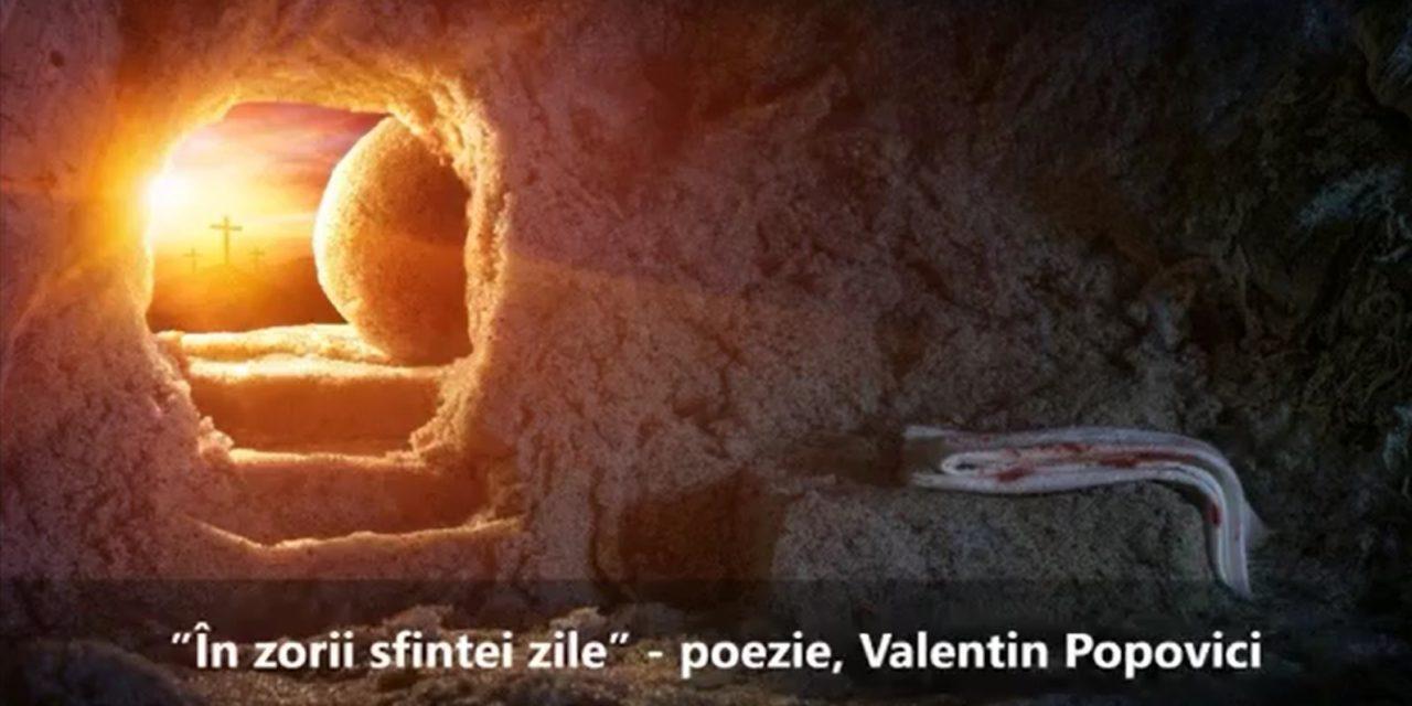 """""""În zorii sfintei zile"""" – poezie de Valentin Popovici"""