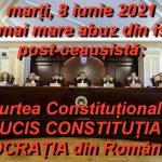 """Marți 8 iunie 2021 – CEA MAI NEAGRĂ ZI din istoria post-ceaușistă: Curtea Constituțională A UCIS CONSTITUȚIA și așa-zisa """"DEMOCRAȚIE"""" din România, oficializând astfel DICTATURA Noii Ordini Mondiale Neo-naziste, profund antihriste…"""