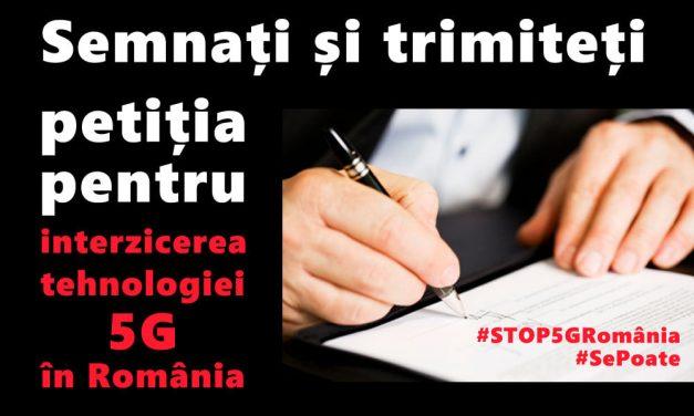 STOP 5G România !!! – URGENT – SEMNAȚI ȘI TRIMITEȚI PETIȚIA pentru interzicerea 5G în România!!! – TERMEN LIMITĂ DE TRIMITERE: 13.08.2021, ora 23.59