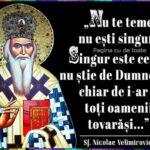 """""""Mă întrebi, omule al lui Dumnezeu, de unde vine criza actuală şi ce înseamnă ea."""" – Sfântul Nicolae Velimirovici"""